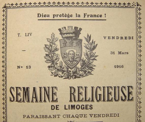 IL Y A CENT ANS : LE DIOCÈSE DE LIMOGES VU À TRAVERS LE MAGAZINE DIOCÉSAIN « SEMAINE DE LIMOGES » (N° 5)