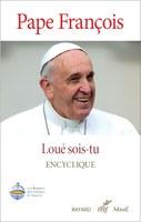 Lettre encyclique du Pape François Laudato Si